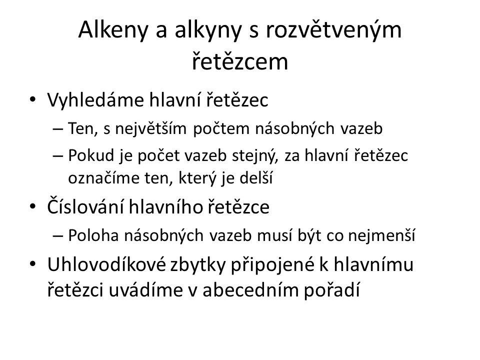 Alkeny a alkyny s rozvětveným řetězcem