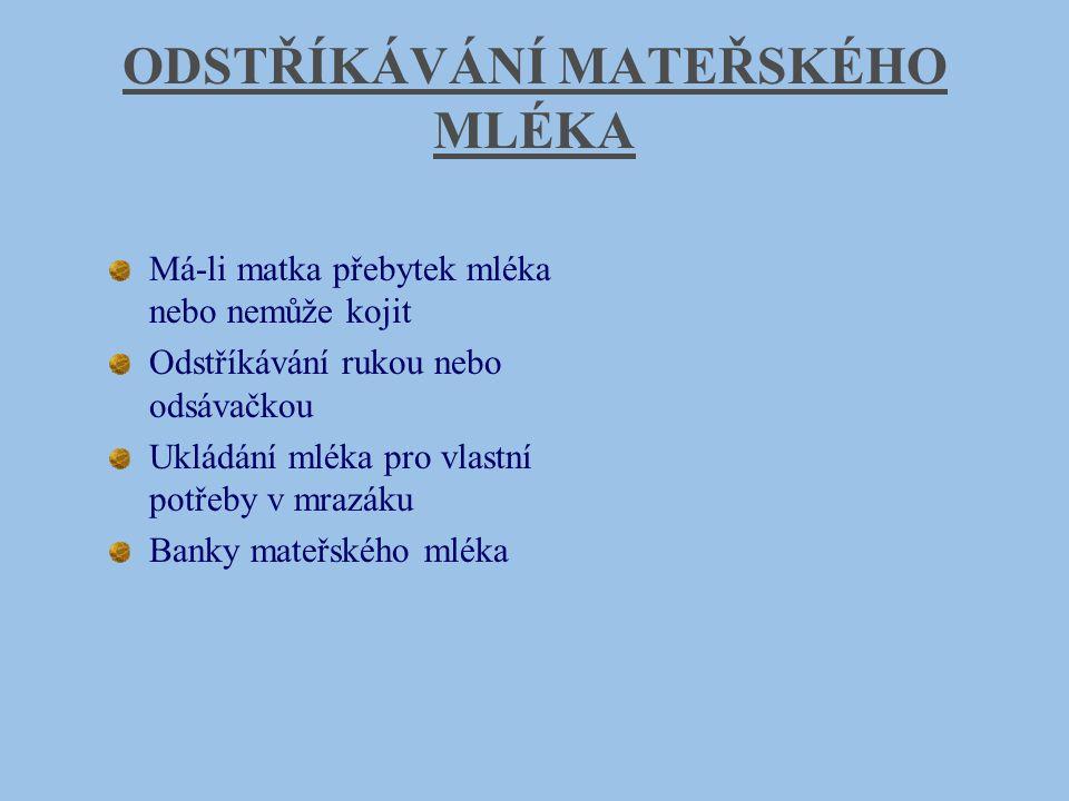 ODSTŘÍKÁVÁNÍ MATEŘSKÉHO MLÉKA