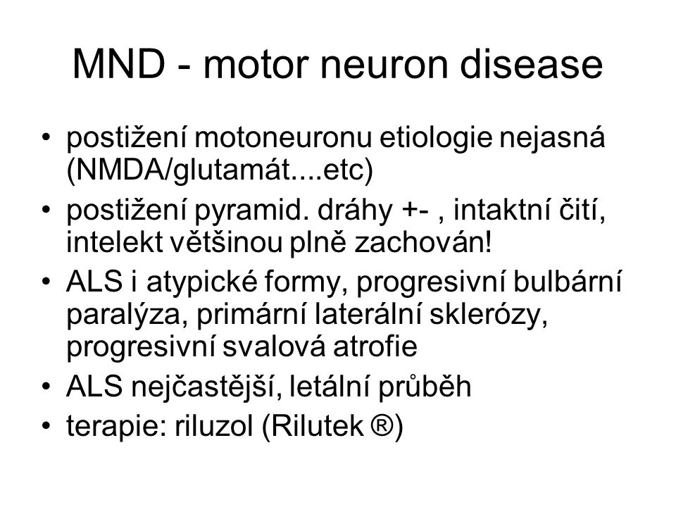 MND - motor neuron disease