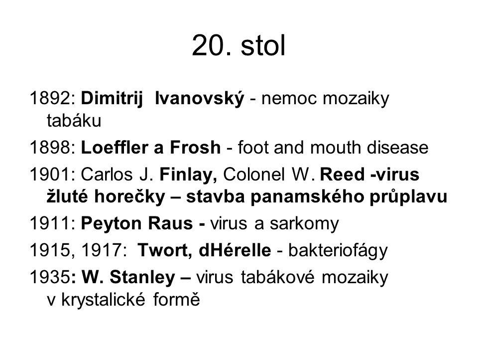 20. stol 1892: Dimitrij Ivanovský - nemoc mozaiky tabáku