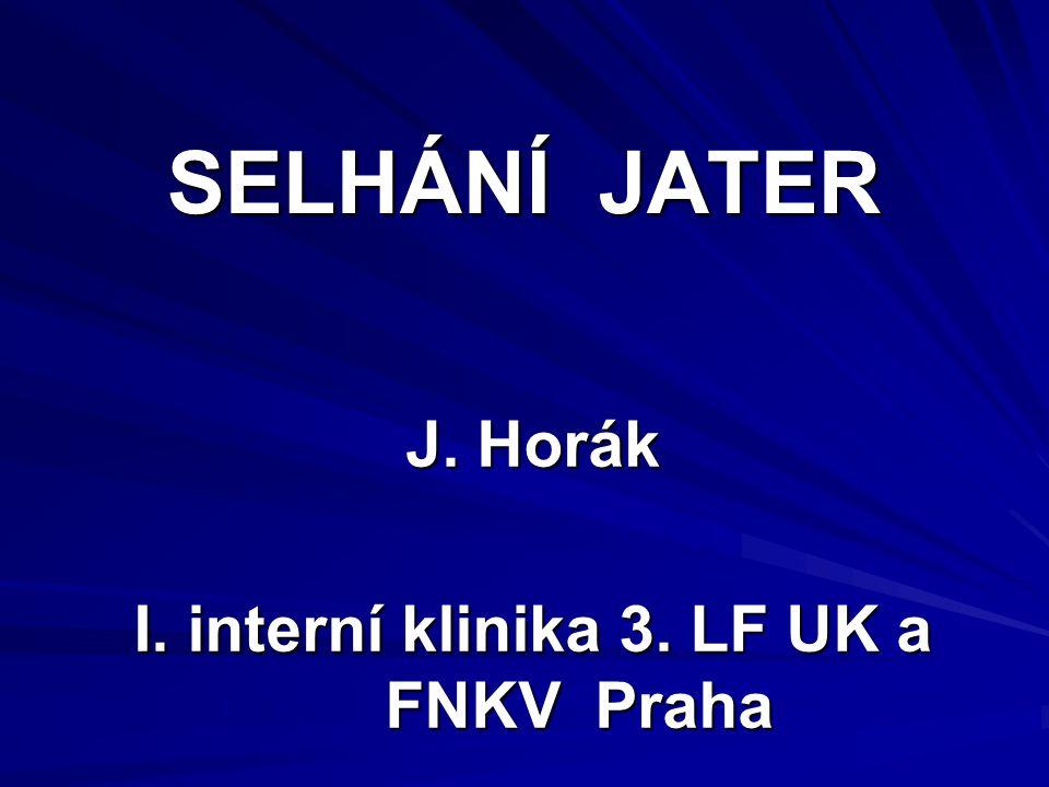 J. Horák I. interní klinika 3. LF UK a FNKV Praha