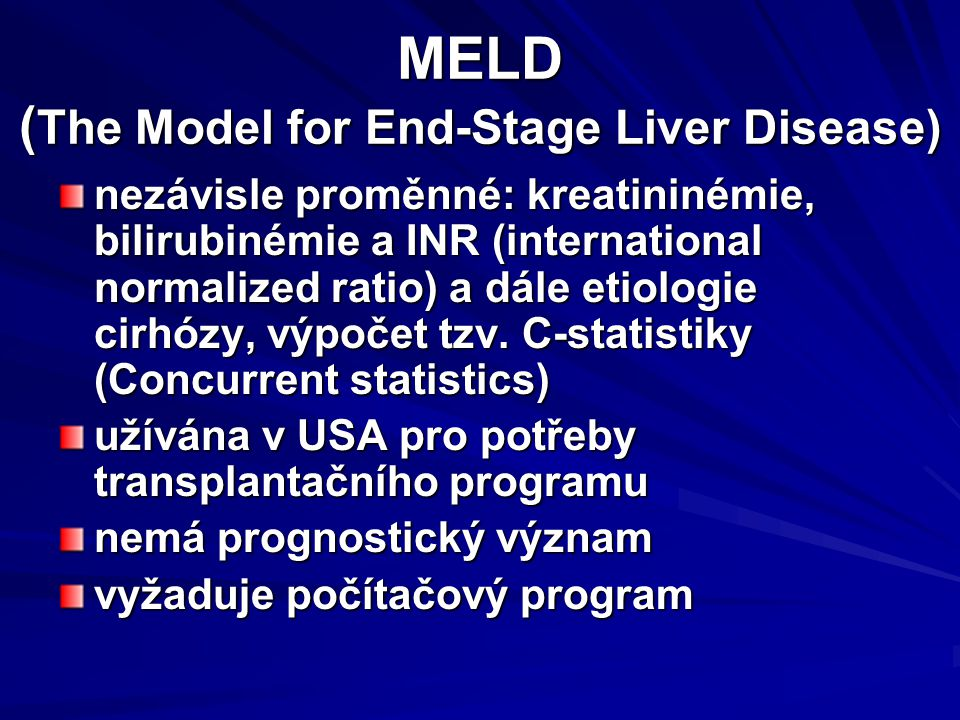 MELD (The Model for End-Stage Liver Disease)