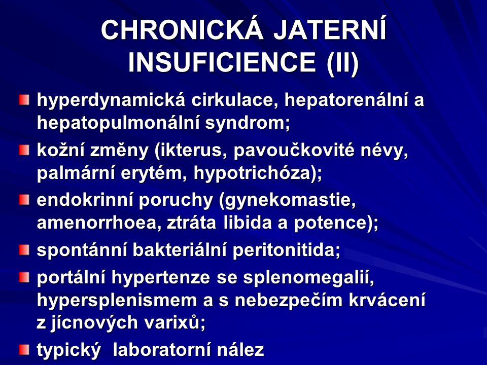 CHRONICKÁ JATERNÍ INSUFICIENCE (II)