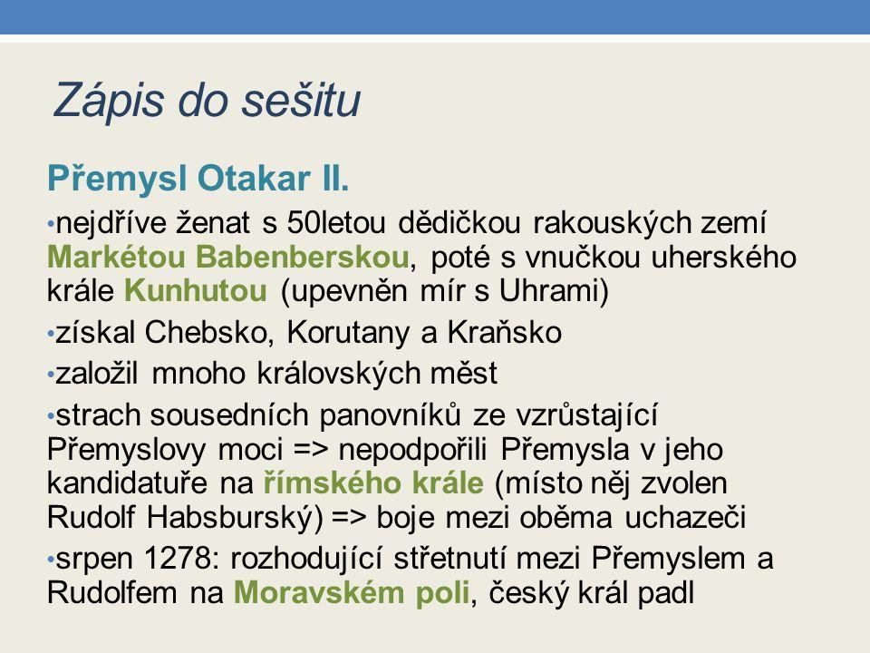 Zápis do sešitu Přemysl Otakar II.