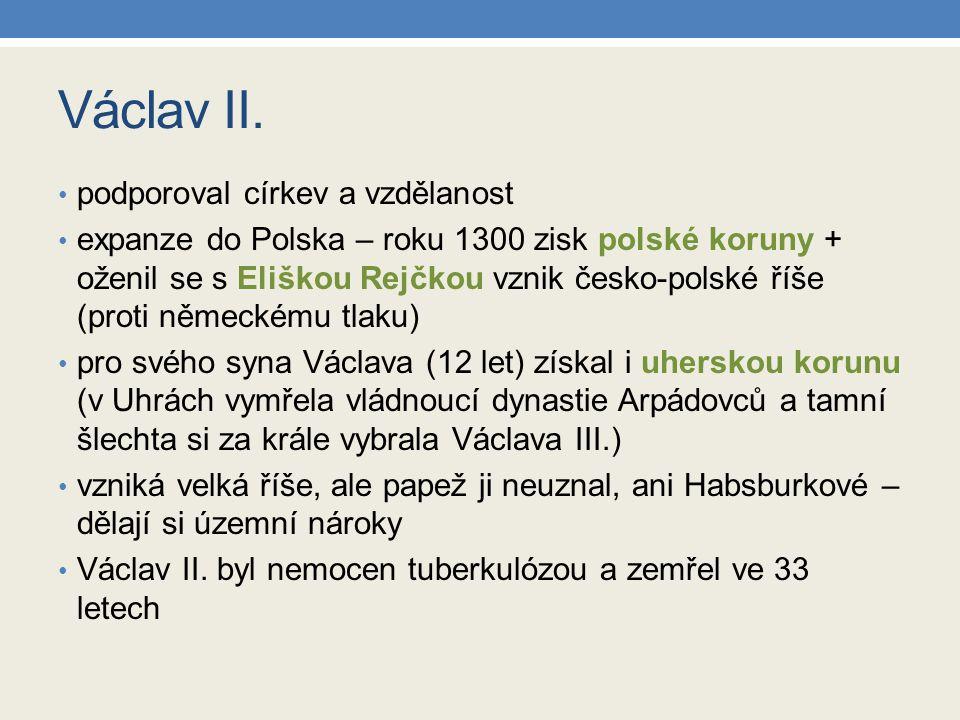 Václav II. podporoval církev a vzdělanost