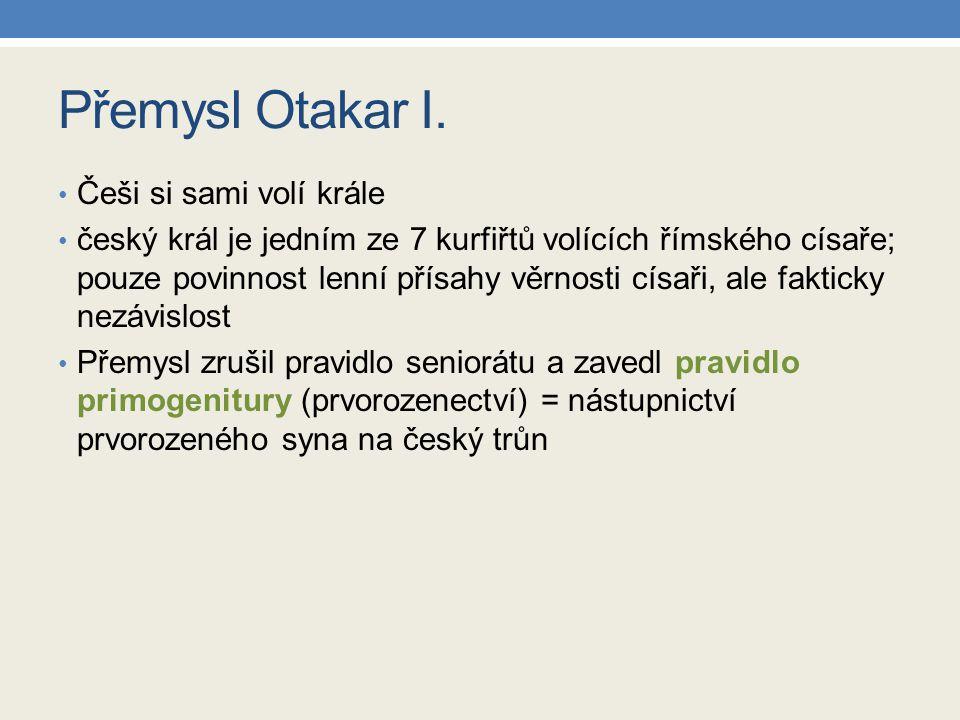 Přemysl Otakar I. Češi si sami volí krále