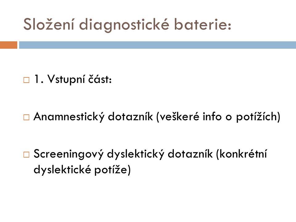 Složení diagnostické baterie: