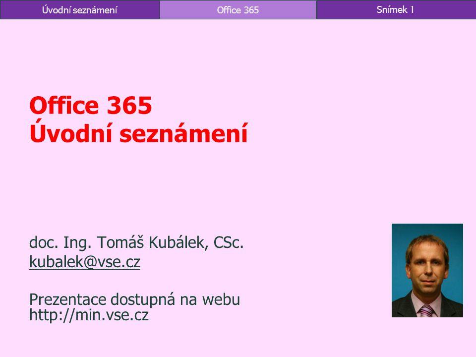 Office 365 Úvodní seznámení