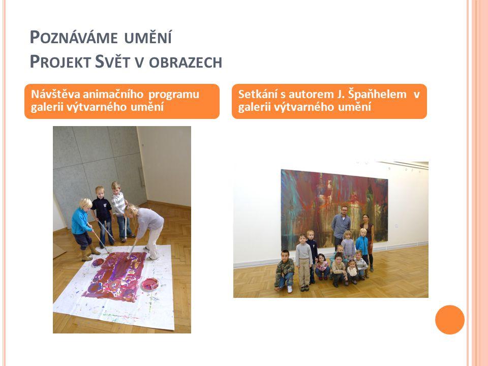 Poznáváme umění Projekt Svět v obrazech