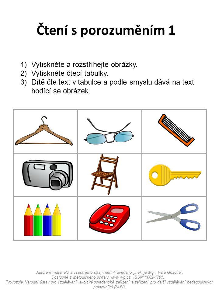 Čtení s porozuměním 1 Vytiskněte a rozstříhejte obrázky.