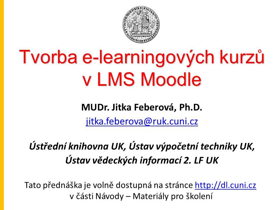 Tvorba e-learningových kurzů v LMS Moodle