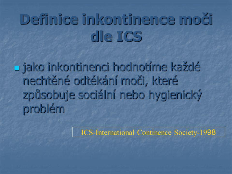 Definice inkontinence moči dle ICS
