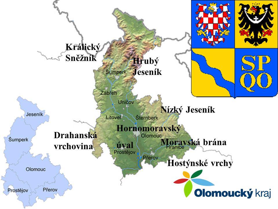 Králický Sněžník Hrubý Jeseník. Nízký Jeseník. Hornomoravský. úval. Drahanská vrchovina. Moravská brána.