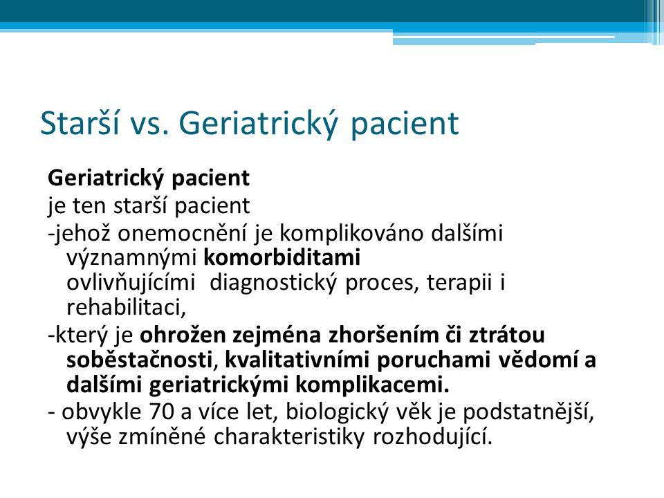 Starší vs. Geriatrický pacient