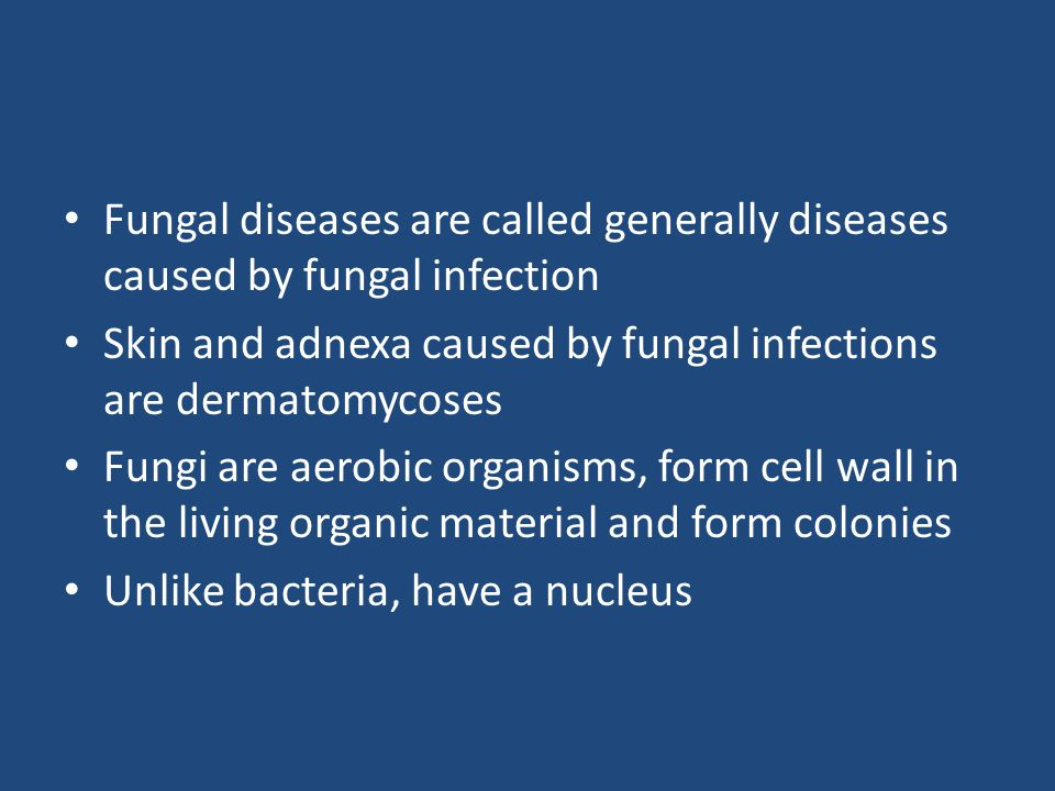 Fungal diseases are called generally diseases caused by fungal infection