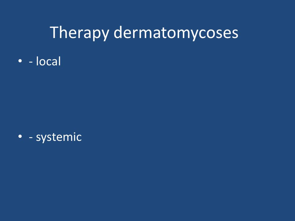 Therapy dermatomycoses