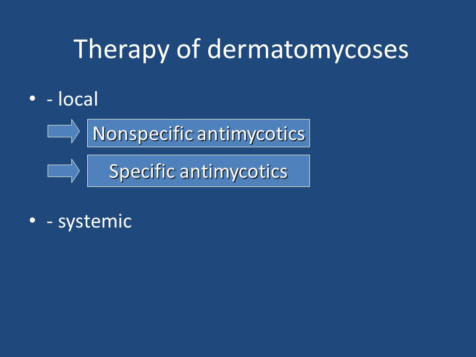 Therapy of dermatomycoses