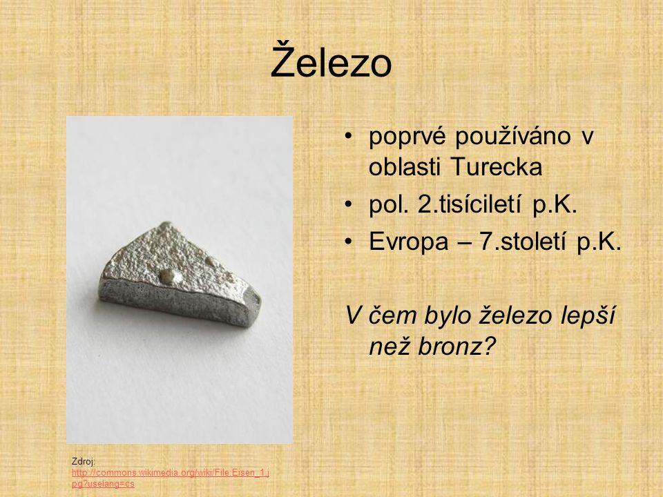 Železo poprvé používáno v oblasti Turecka pol. 2.tisíciletí p.K.