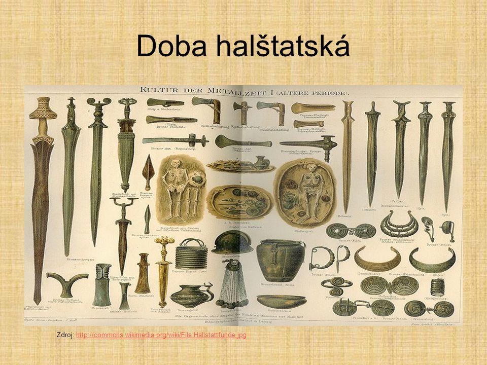 Doba halštatská Zdroj: http://commons.wikimedia.org/wiki/File:Hallstattfunde.jpg