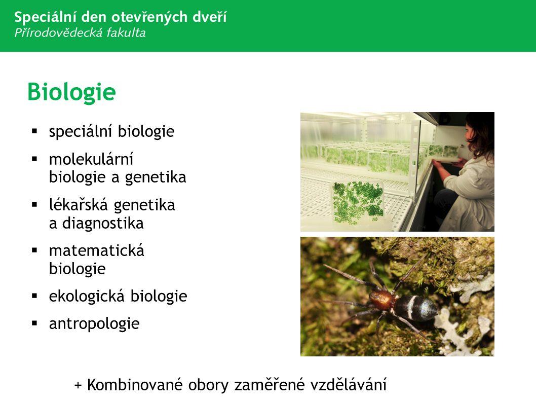 Biologie speciální biologie molekulární biologie a genetika