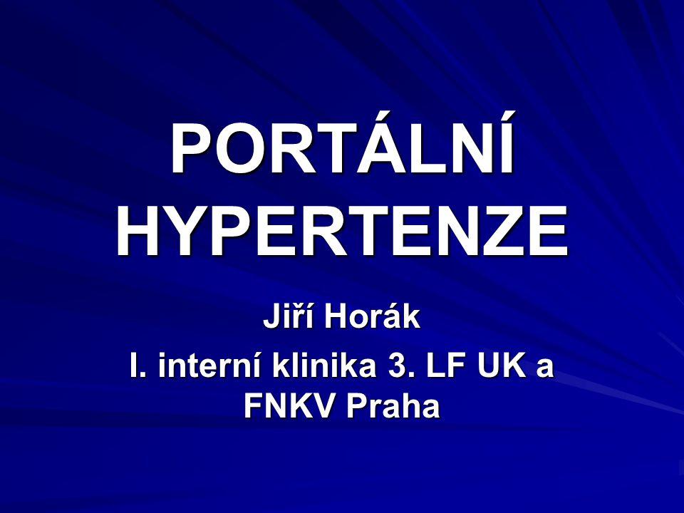 Jiří Horák I. interní klinika 3. LF UK a FNKV Praha