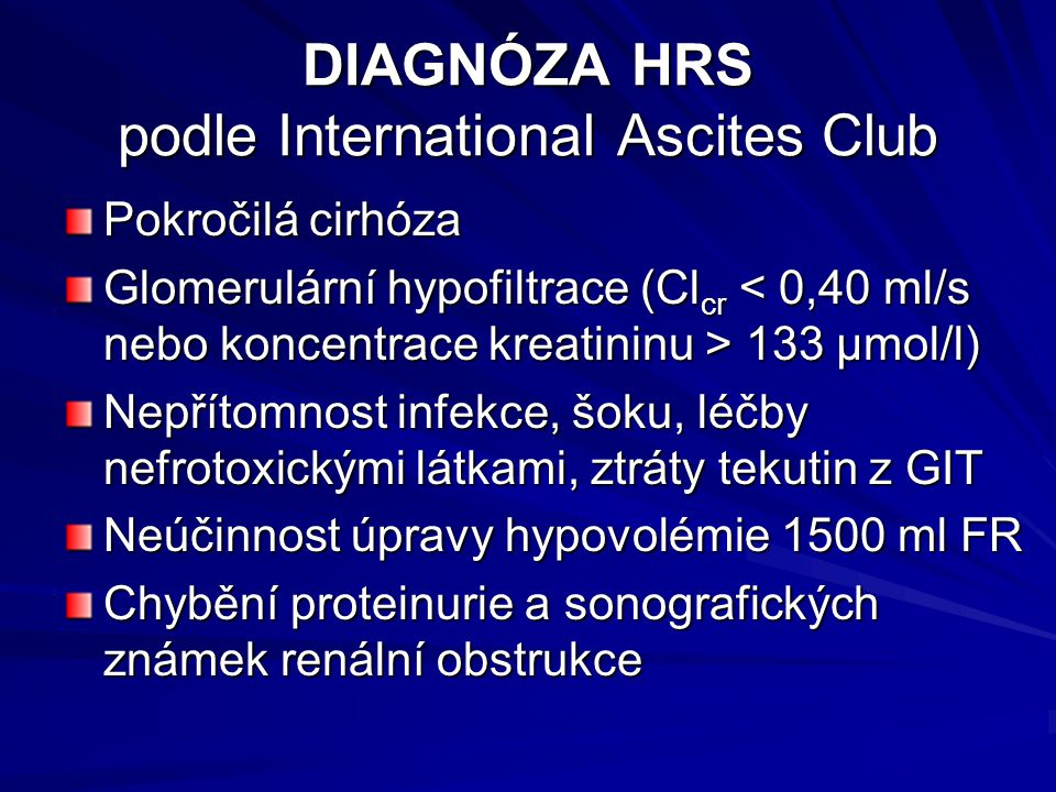 DIAGNÓZA HRS podle International Ascites Club