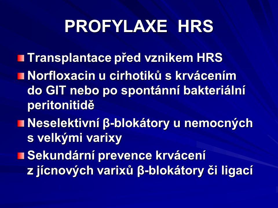 PROFYLAXE HRS Transplantace před vznikem HRS