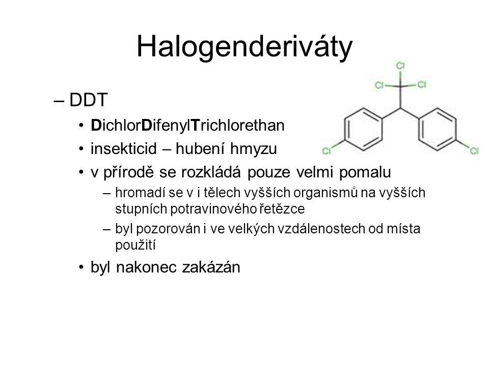 Halogenderiváty DDT DichlorDifenylTrichlorethan