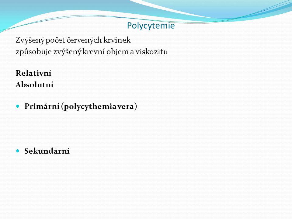Polycytemie Zvýšený počet červených krvinek