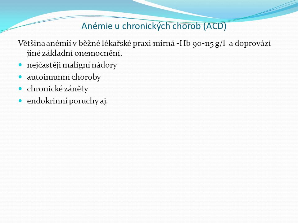 Anémie u chronických chorob (ACD)