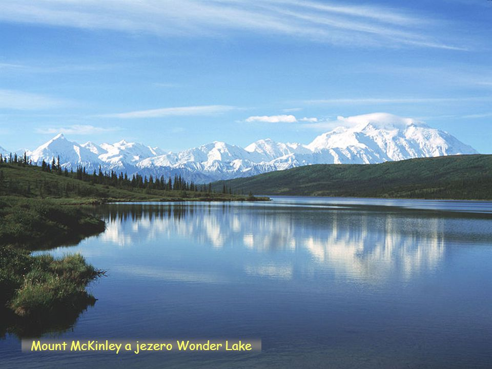 Mount McKinley a jezero Wonder Lake