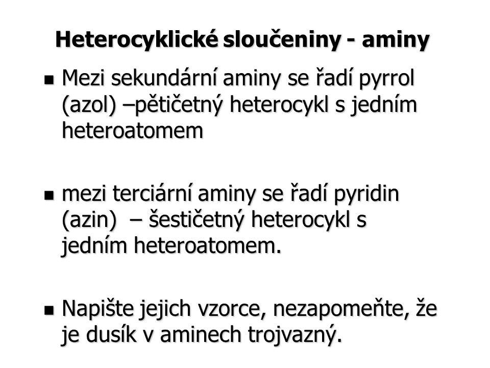 Heterocyklické sloučeniny - aminy