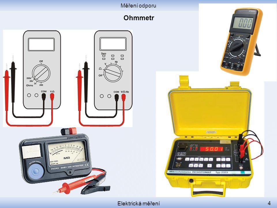Měření odporu Ohmmetr Elektrická měření