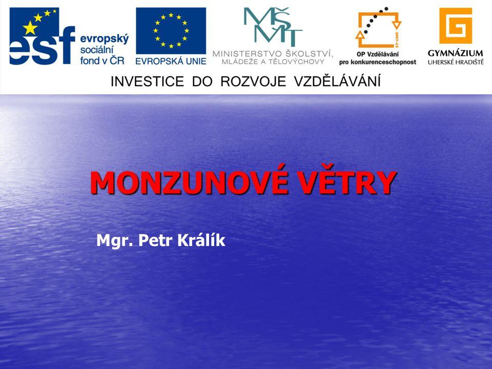 MONZUNOVÉ VĚTRY Mgr. Petr Králík