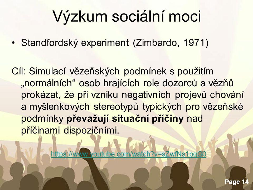 Výzkum sociální moci Standfordský experiment (Zimbardo, 1971)