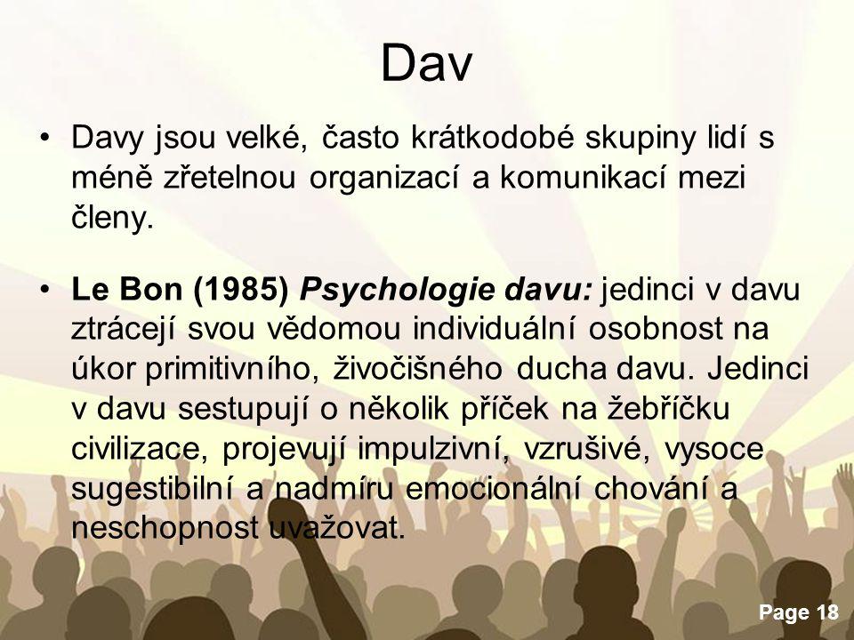 Dav Davy jsou velké, často krátkodobé skupiny lidí s méně zřetelnou organizací a komunikací mezi členy.