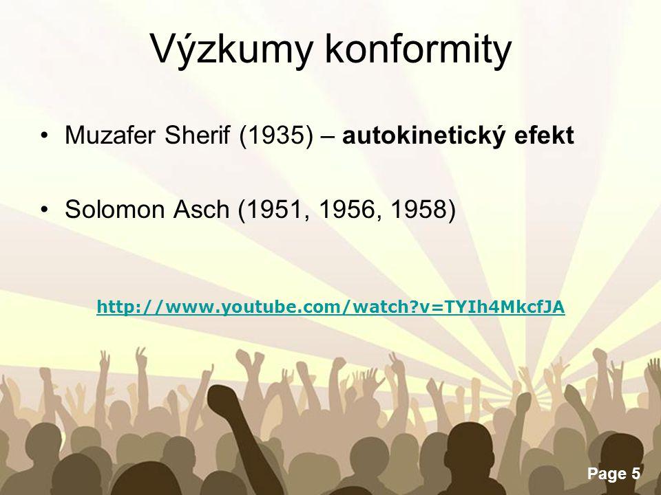 Výzkumy konformity Muzafer Sherif (1935) – autokinetický efekt