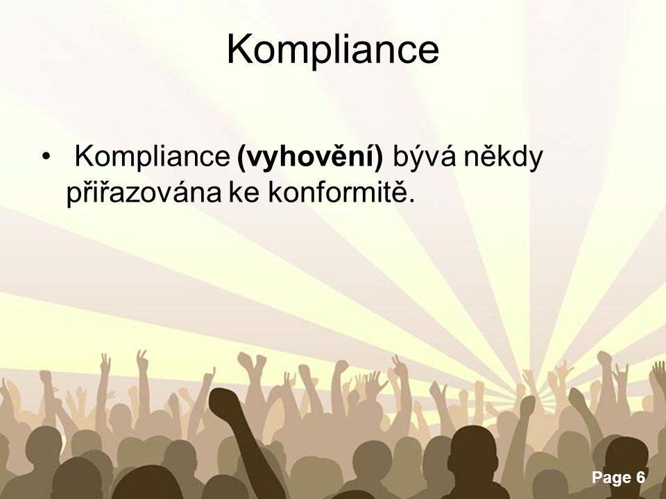 Kompliance Kompliance (vyhovění) bývá někdy přiřazována ke konformitě.