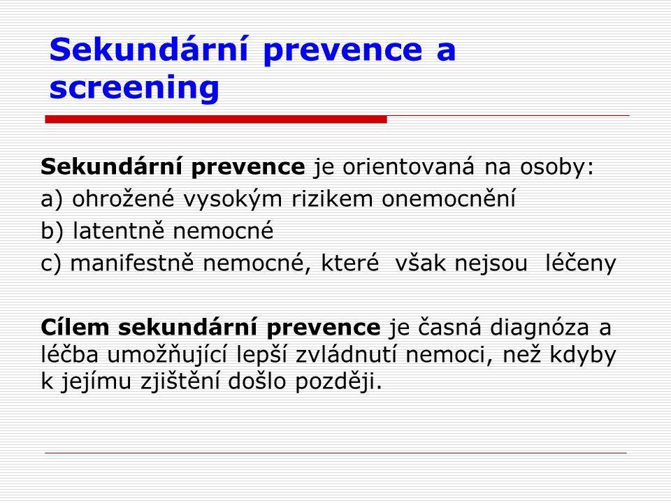 Sekundární prevence a screening