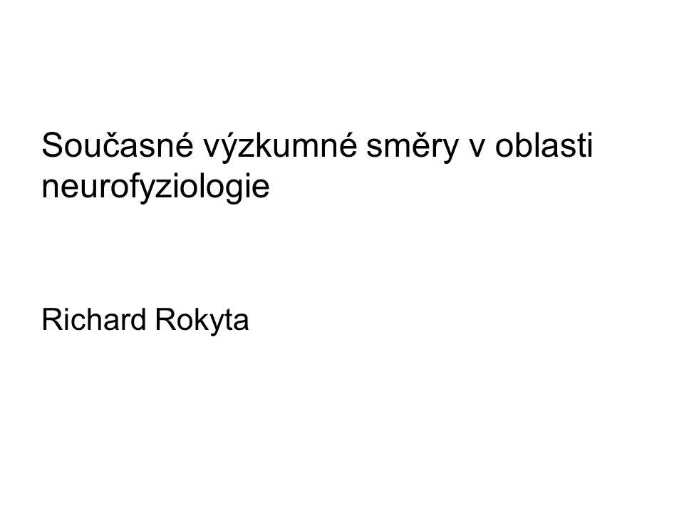 Současné výzkumné směry v oblasti neurofyziologie