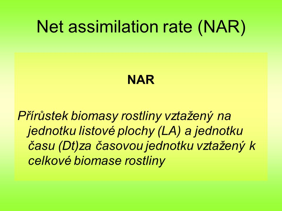 Net assimilation rate (NAR)