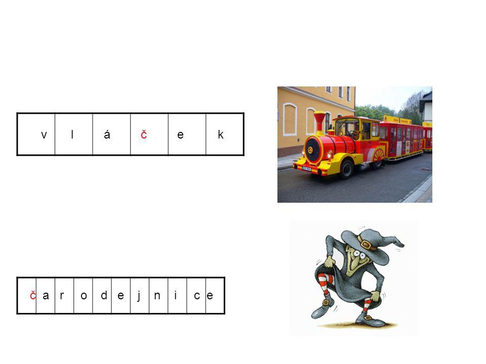 v l á č e k č a r o d e j n i c e