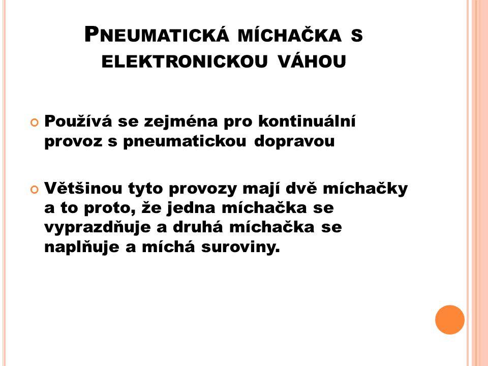 Pneumatická míchačka s elektronickou váhou
