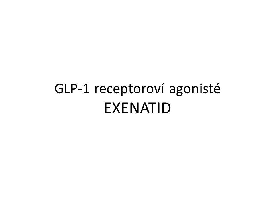 GLP-1 receptoroví agonisté EXENATID