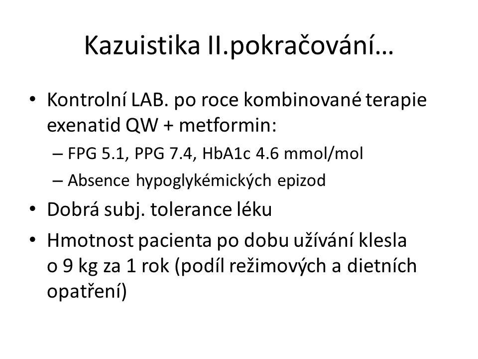 Kazuistika II.pokračování…