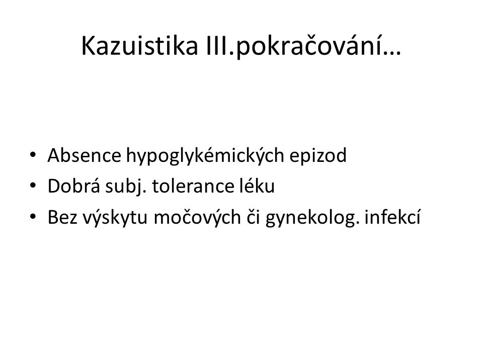 Kazuistika III.pokračování…