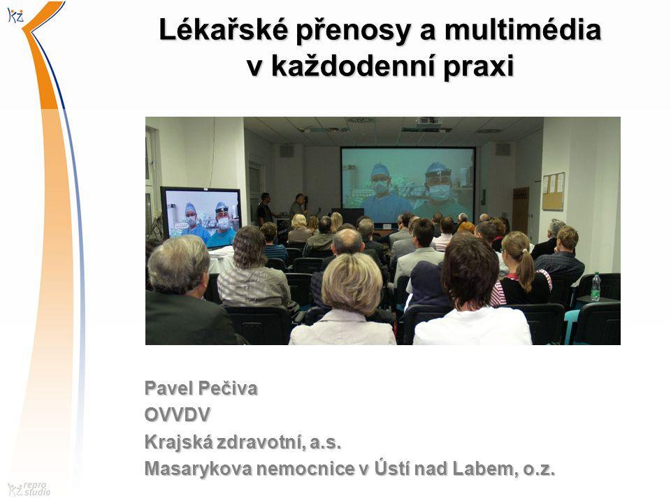 Lékařské přenosy a multimédia v každodenní praxi