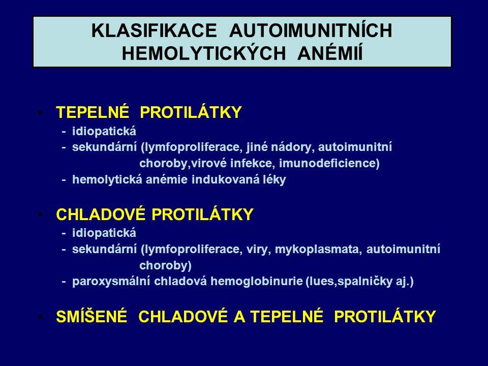 KLASIFIKACE AUTOIMUNITNÍCH HEMOLYTICKÝCH ANÉMIÍ