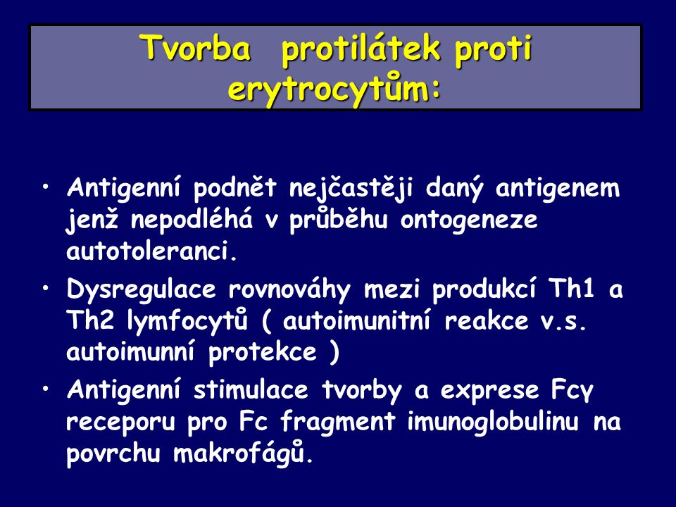 Tvorba protilátek proti erytrocytům: