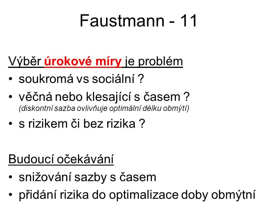 Faustmann - 11 Výběr úrokové míry je problém soukromá vs sociální